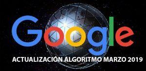actualizacion google Marzo 2019